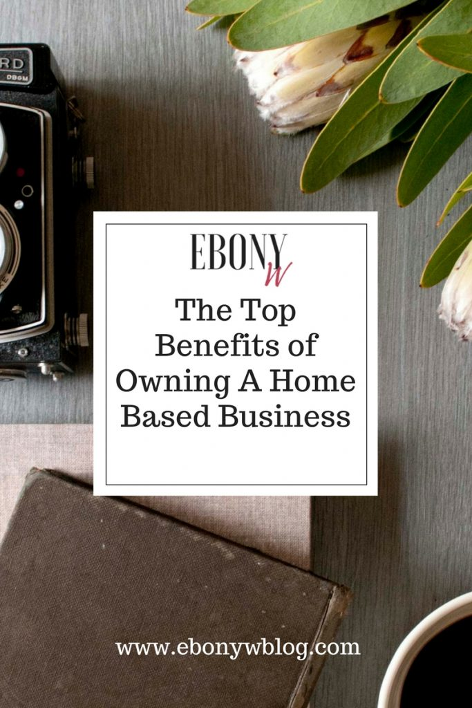 The-Top-Benefits-of-Owning-A-Home-Based-Business-683x1024.jpg