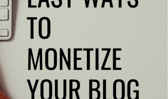 How To Monetize A Blog – The Top Easy Ways