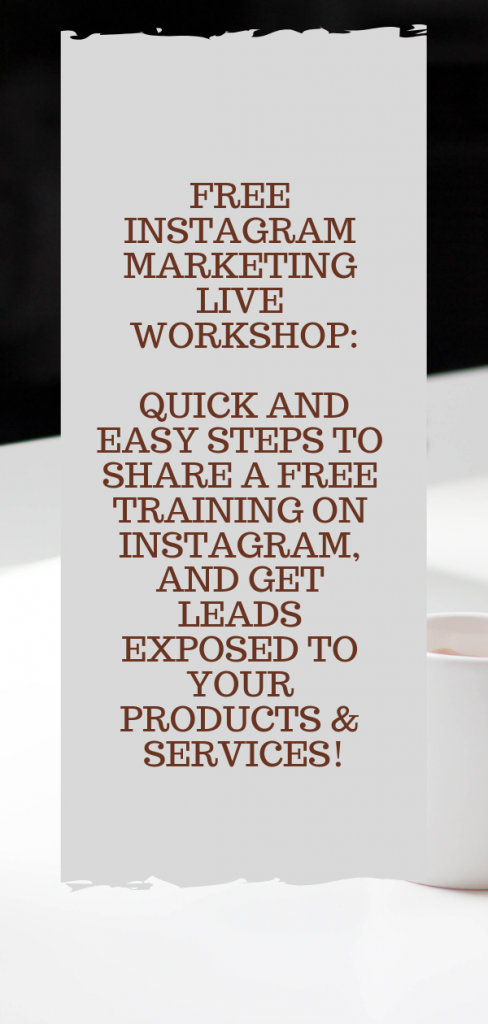 In this training, learn Quick and Easy Steps to Share a FREE Training on Instagram, and Get 8+ Red-Hot Leads Exposed to YOUR Products & Services!