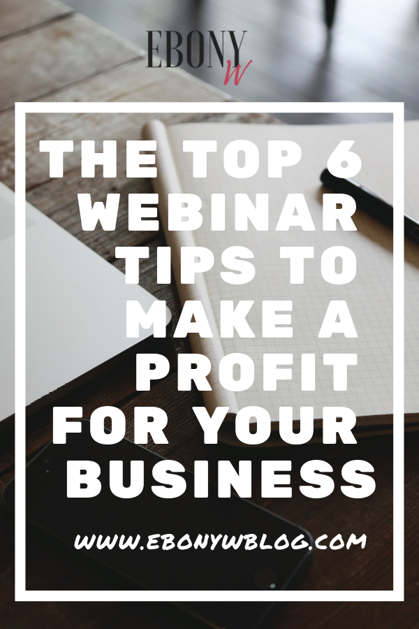 In this post, learn the top 6 webinar tips that will help grow your business.